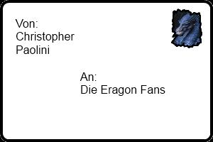 Brief von Christopher Paolini an Eragon Fans